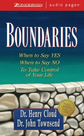 9780310261377: Boundaries: When to Say Yes, How to Say No