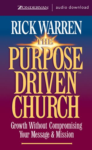 9780310261698: The Purpose-Driven Church