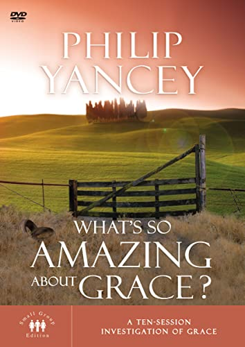 9780310261797: What's So Amazing About Grace?: A Ten Session Investigation of Grace: Small Group Edition