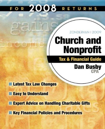 9780310261865: Zondervan 2009 Church and Nonprofit Tax and Financial Guide: For 2008 Tax Returns (Zondervan Church and Nonprofit Tax Financial Guide)