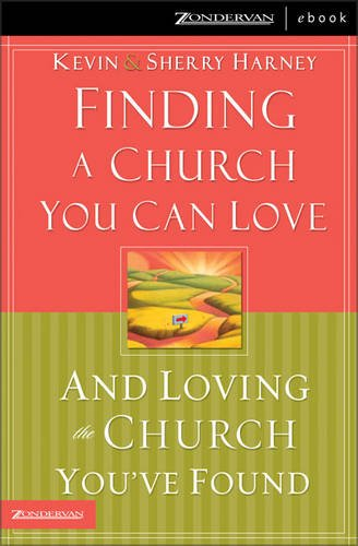 9780310262435: Finding a Church You Can Love and Loving the Church You've Found