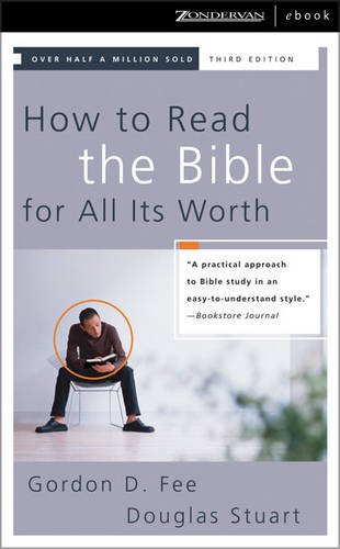 9780310262459: How to Read the Bible for All Its Worth