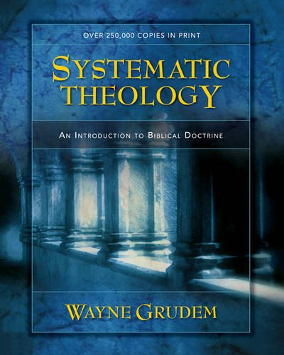 9780310262527: Systematic Theology