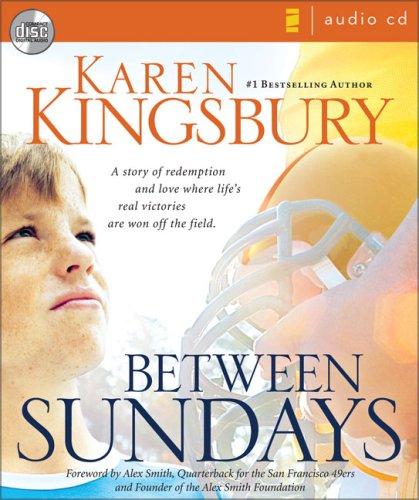 Between Sundays: Kingsbury, Karen
