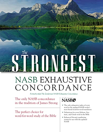 9780310262848: The Strongest NASB Exhaustive Concordance (Strongest Strong's)