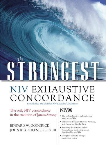 9780310262855: The Strongest NIV Exhaustive Concordance (Strongest Strong's)