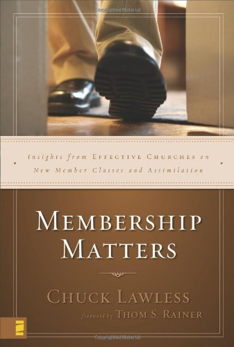 9780310262862: Membership Matters: Insights from Effective Churches on New Member Classes and Assimilation