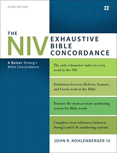 9780310262930: The NIV Exhaustive Bible Concordance, Third Edition: A Better Strong's Bible Concordance