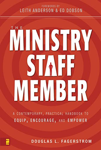 9780310263128: The Ministry Staff Member: A Contemporary, Practical Handbook to Equip, Encourage, and Empower