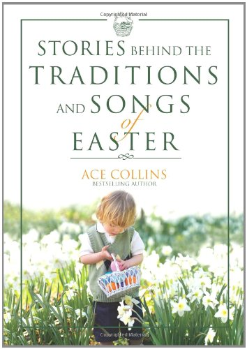 9780310263159: Stories Behind the Traditions and Songs of Easter