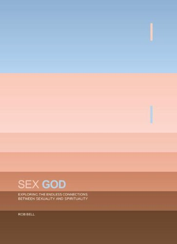 9780310263463: Sex God: Exploring the Endless Connections Between Sexuality and Spirituality