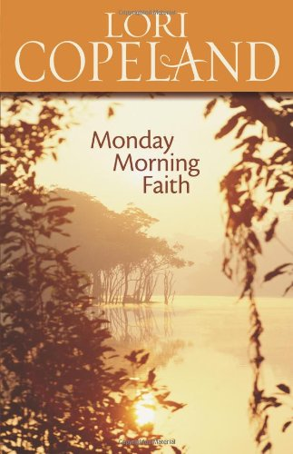 9780310263494: Monday Morning Faith