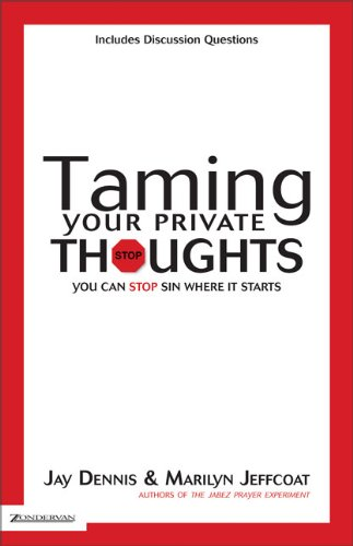 9780310263593: Taming Your Private Thoughts: You Can Stop Sin Where It Starts