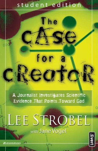 9780310263746: The Case for a Creator: A Journalist Investigates Scientific Evidence That Points Toward God