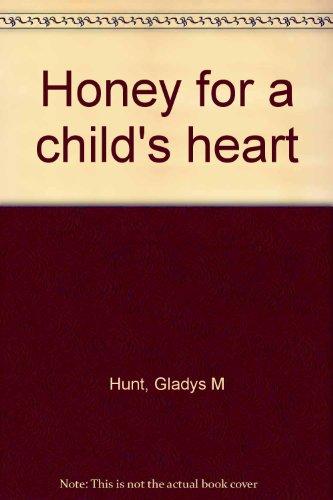 9780310263807: Honey for a child's heart
