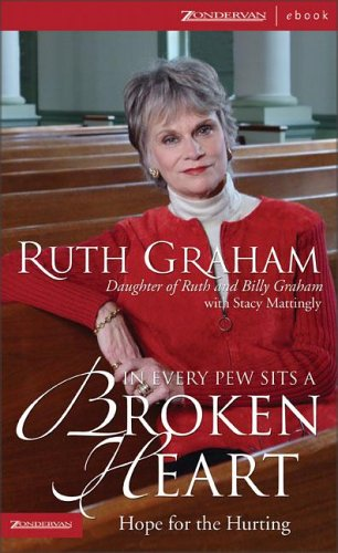 9780310263999: In Every Pew Sits a Broken Heart: Hope for the Hurting