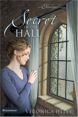 9780310265610: Secret of the Hall (The Eden Hall Series, Book 3)