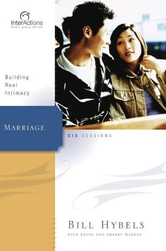 9780310265894: Marriage: Building Real Intimacy (Interactions)