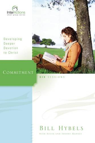 9780310265955: Commitment: Developing Deeper Devotion to Christ (Interactions)