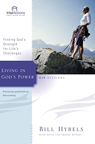 9780310266068: Living in God's Power: Finding God's Strength for Life's Challenges (Interactions)