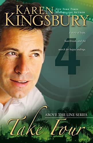 Take Four (Above the Line Series #4): Kingsbury, Karen