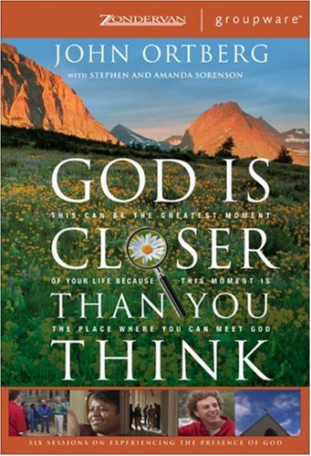 9780310266358: God Is Closer Than You Think: This Can Be the Greatest Moment of Your Life Because This Moment is the Place Where You Can Meet God (ZondervanGroupware Small Group Edition)