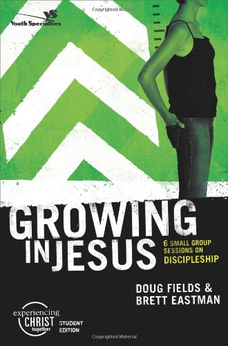 9780310266464: Growing in Jesus, Participant's Guide: 6 Small Group Sessions on Discipleship (Experiencing Christ Together Student Edition)