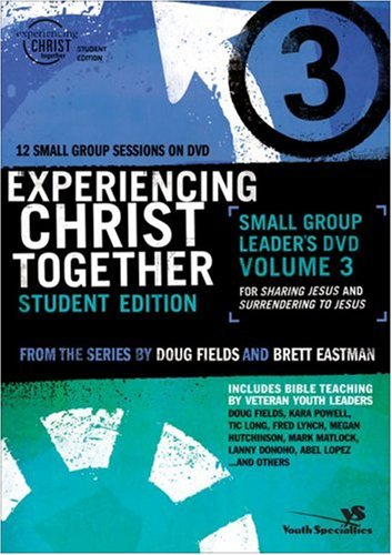 9780310266525: Experiencing Christ Together, Student Edition DVD 3: Sharing Jesus and Surrendering to Jesus