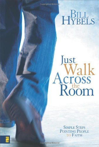 9780310266693: Just Walk Across the Room: Simple Steps Pointing People to Faith