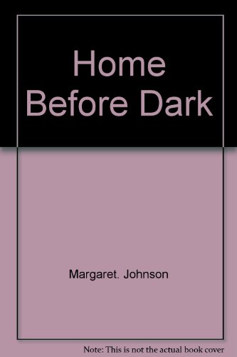 9780310266808: Home before dark