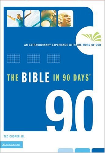 9780310266884: The Bible in 90 Days: An Extraordinary Experience with the Word of God