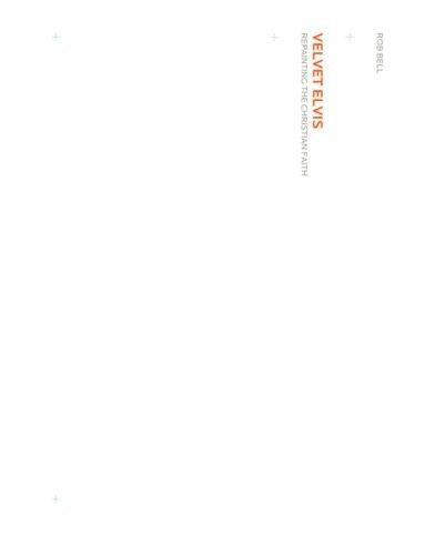 9780310267966: Velvet Elvis: Repainting the Christian Faith
