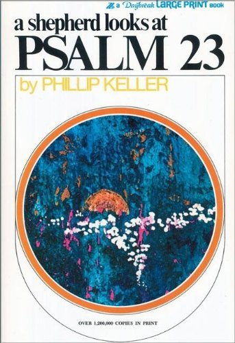 9780310267973: A Shepherd Looks at Psalm 23