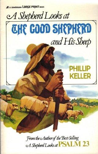 A Shepherd Looks at the Good Shepherd: Keller, W. Phillip
