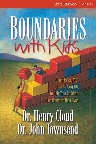 9780310268659: Boundaries with Kids: When to Say Yes, How to Say No