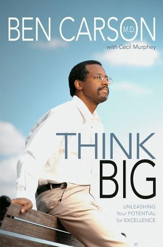 9780310269007: Think Big: Unleashing Your Potential for Excellence