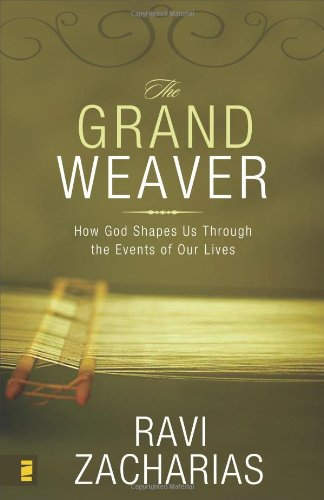 9780310269526: The Grand Weaver: How God Shapes Us Through the Events of Our Lives