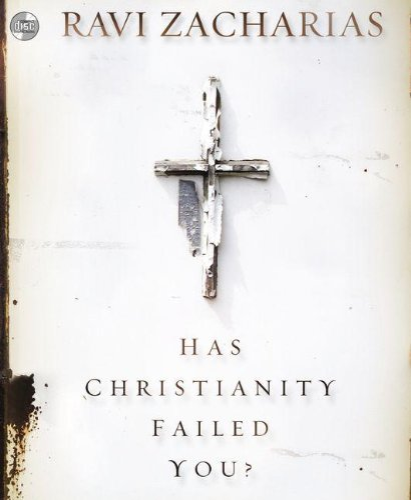 Has Christianity Failed You? (Compact Disc): Ravi Zacharias