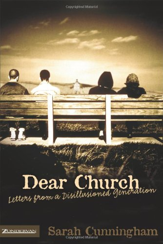 9780310269588: Dear Church: Letters from a Disillusioned Generation