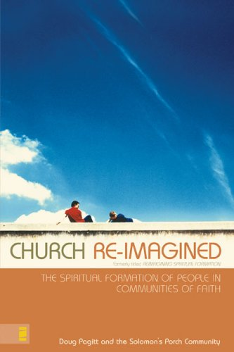 9780310269755: Church Re-Imagined: The Spiritual Formation of People in Communities of Faith (Emergentys)