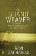 9780310269977: Grand Weaver: How God Shapes Us Through the Events of Our Lives