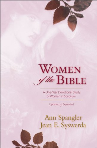 9780310270553: Women of the Bible: A One-Year Devotional Study of Women in Scripture