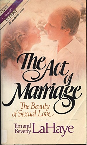 9780310270621: The Act of Marriage: The Beauty of Sexual Love