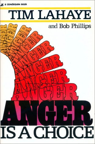 9780310270713: Anger Is a Choice