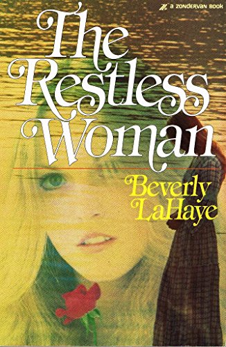 The Restless Woman (031027091X) by Beverly LaHaye
