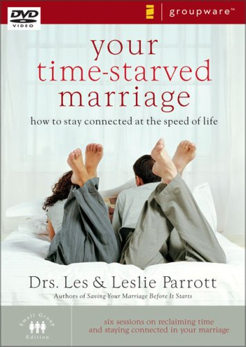 9780310271031: Your Time-Starved Marriage: How to Stay Connected at the Speed of Life