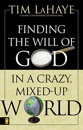 Finding the Will of God in a: LaHaye, Tim