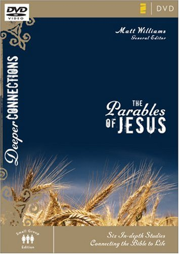 9780310271901: The Parables of Jesus: Six In-depth Studies Connecting the Bible to Life (Deeper Connections)