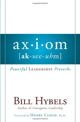 9780310272366: Axiom: Powerful Leadership Proverbs