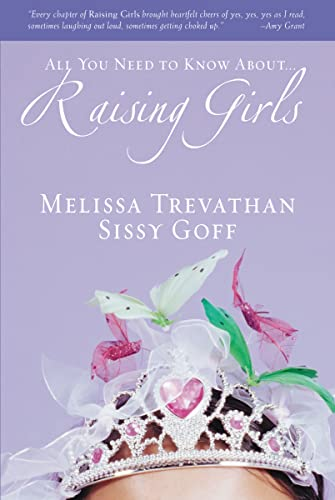 Raising Girls: Melissa Trevathan, Sissy